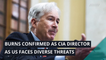 Burns confirmed as CIA director as US faces diverse threats, and other top stories in politics from March 19, 2021.