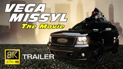 Vega Missyl the Movie (Trailer)
