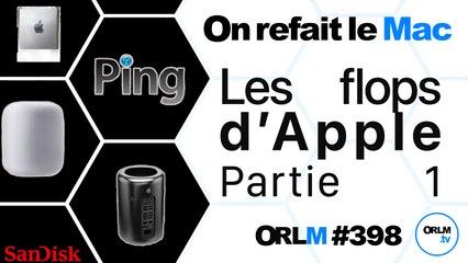Les flops d'Apple, partie 1   ORLM-398