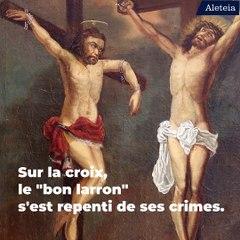 Le bon larron, le plus célèbre et le plus saint des criminels