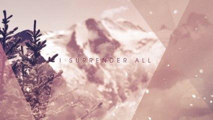 Carrie Underwood - I Surrender All