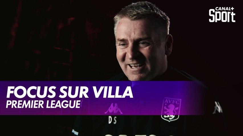Premier League : Focus sur Aston Villa avec Dean Smith