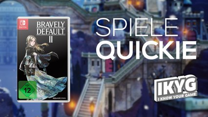 Bravely Default II - Spiele-Quickie