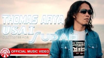 Thomas Arya - Usai Sudah [Official Music Video HD]