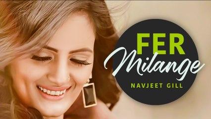 Fer Milange   Navjeet Gill   Lyrical Video   Latest Punjabi Song 2021   Japas Music