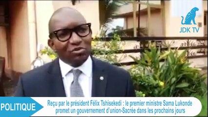 RDC: le premier ministre Sama  promet un gouvernement d'union-Sacrée dans les prochains jours