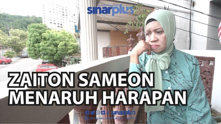 Zaiton Sameon Menaruh Harapan
