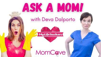 Meet Deva Dalporto from  @MyLifeSuckers   - One of the original YouTube Moms | MomCaveTV  | Ask a Mom