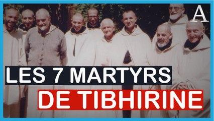 Récit : Le martyre des sept moines de Tibhirine