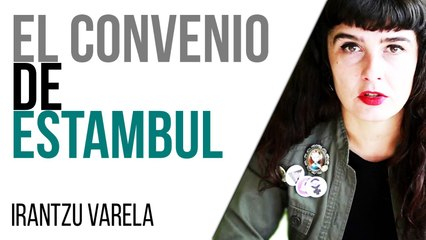 Irantzu Varela, El Tornillo y el convenio de Estambul - En la Frontera, 25 de marzo de 2021
