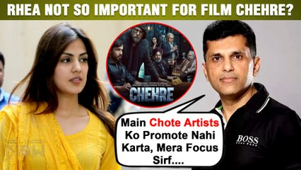 Rhea Chakraborty Not Important Part Of Film Chehre ? Called 'Small Actress' | Makers React