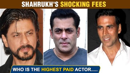 Shahrukh Khan Pathan Fees REVEALED | Beats Salman Khan, Akshay Kumar ?