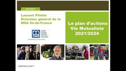 Le plan d'actions - Vie Mutualiste 2021/2024 - Intervention du Directeur Général de la MSA Ile-de-France