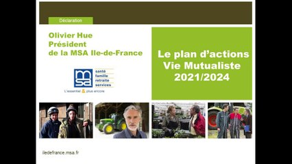 Le plan d'actions - Vie Mutualiste 2021/2024 - Intervention du Président de la MSA Ile-de-France