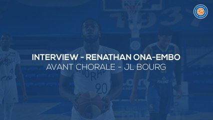 2020/21 Interview - Renathan Ona Embo avant Chorale - JL Bourg