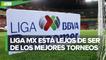 Liga MX, fuera del top 20 de las mejores Ligas del mundo