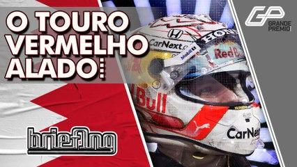 F1 2021: VERSTAPPEN NA POLE! TUDO SOBRE A CLASSIFICAÇÃO DO GP DO BAHREIN | Briefing