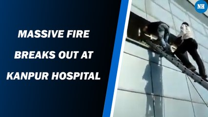 Massive fire breaks out at Kanpur hospital