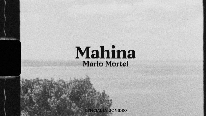 Marlo Mortel - Mahina (Official Lyric Video)