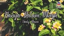 Heidy Diana - Hanya Dalam Mimpi (Official Lyric Video)