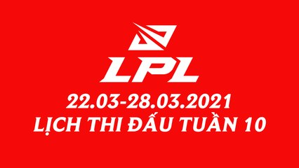 Thể thức và lịch thi đấu Playoffs LPL Mùa Xuân 2021