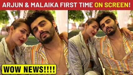 Arjun Kapoor & Malaika Arora Together On Screen For The First Time!
