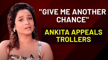 Ankita Lokhande Uses 3 Idiots Lyrics,  Appeals Haters To Give Her A Chance