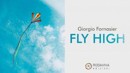Giorgio Fornasier - FLY HIGHT