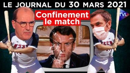 Covid et confinement : Macron entre deux maux - JT du mardi 30 mars 2021