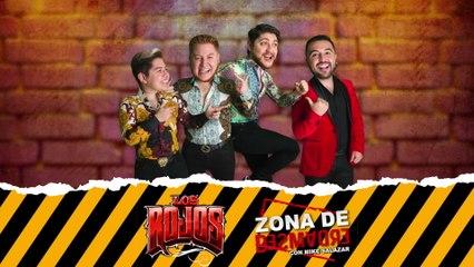 Los Rojos - Zona De Desmadre