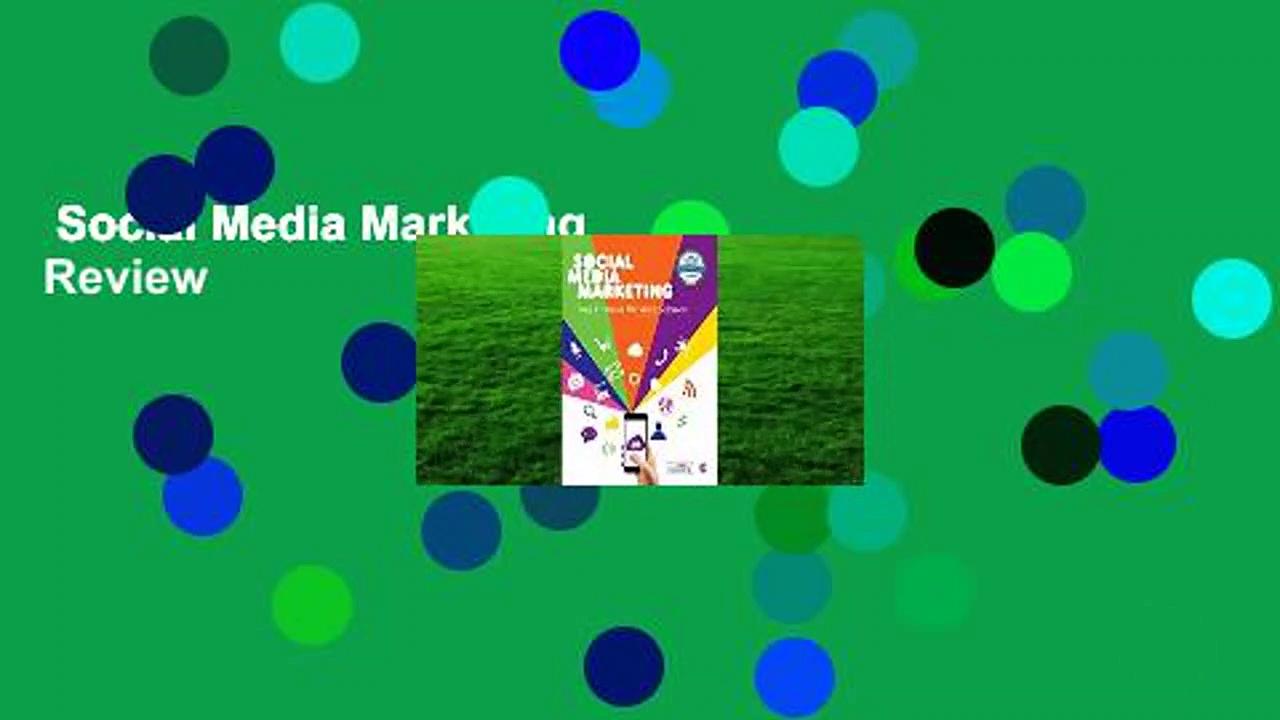 Social Media Marketing  Review