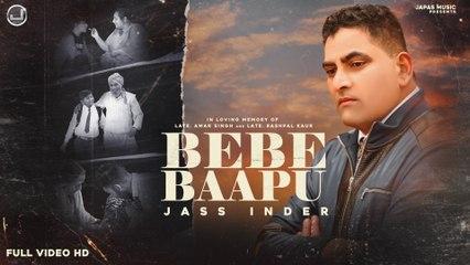 Bebe Baapu   Jass Inder   New Punjabi Song 2021   Japas Music