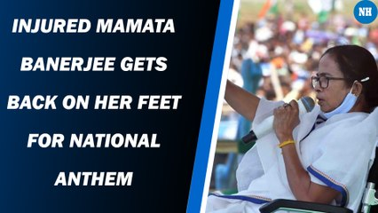 Injured Mamata Banerjee gets back on her feet for national anthem