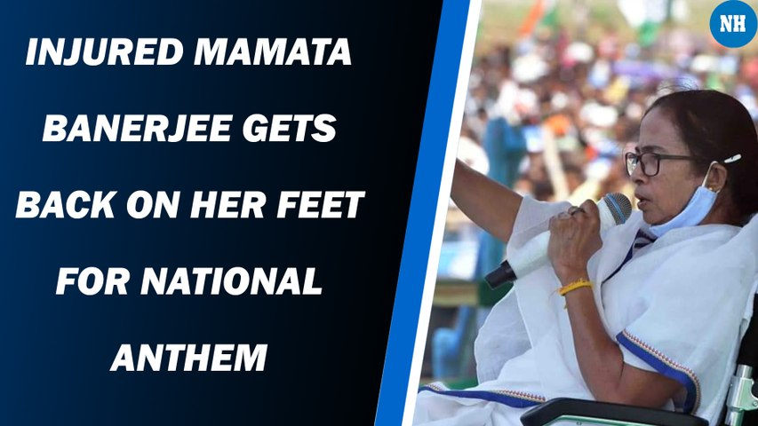 Injured Mamata Banerjee gets back on her feet for national anthem