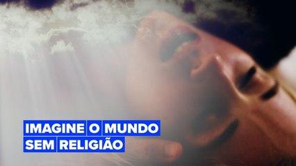Imagine o mundo sem religião