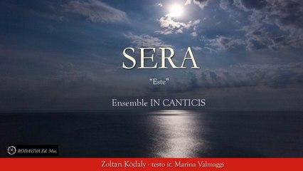 Ensemble IN CANTICIS - SERA - ESTE