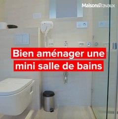 Comment bien aménager une mini salle de bains ?