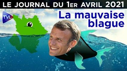 Allocution de Macron : la farce de trop ? - JT du jeudi 1er avril 2021