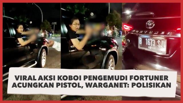 Viral Aksi Koboi Pengemudi Fortuner Acungkan Pistol, Warganet: Polisikan