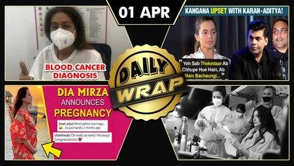 Kangana Slams Karan, Aditya Chopra, Kirron Kher Cancer Diagnosis, Dia Flaunts Baby Bump |Top 10 News