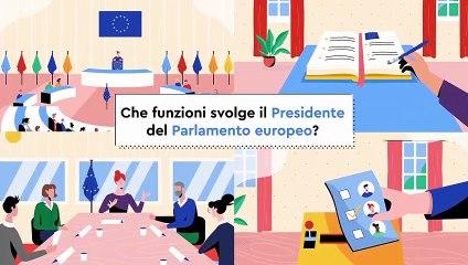 Che funzioni svolge il Presidente del Parlamento europeo?