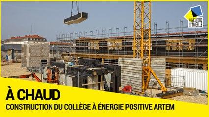 [A CHAUD] -  Construction du collège à énergie positive ARTEM