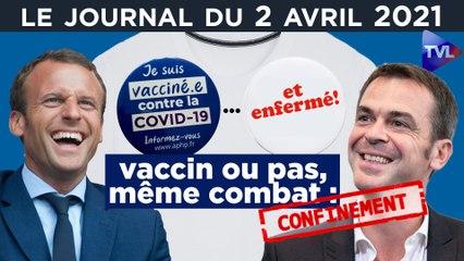 Covid : vacciner n'est pas libérer - JT du vendredi 2 avril 2021