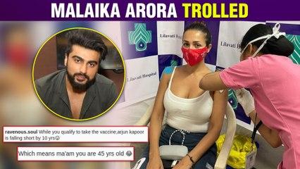 Malaika Arora Takes Covid 19 Vaccine, Gets Trolled For Her Age & Arjun Kapoor