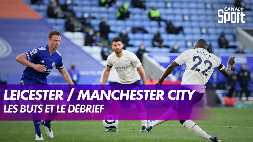 Les buts et le débrief de Leicester / Manchester City