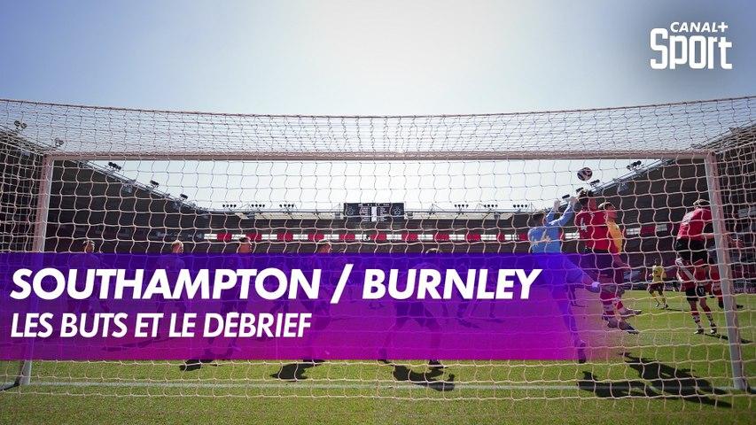 Les buts et le débrief de Southampton / Burnley