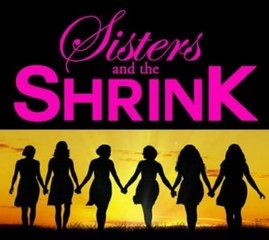 Sisters and the Shrink 2 for Comedy