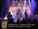 SYRENS CALL - LIVE FROM THE ABYSS (TEASER DVD)