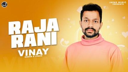 Raja Rani   Vinay   New Punjabi Song 2021   Japas Music