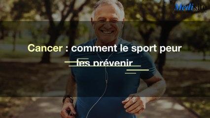 Cancer : comment le sport peut les prévenir